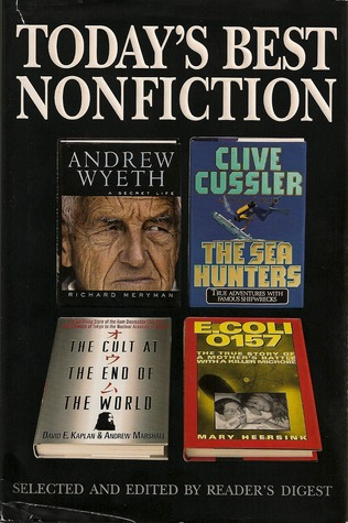Andrew Wyeth/The Sea Hunters/The Cult at the End of the World/E. Coli 0157 (Today's Best Nonfiction, Vol. 1, 1997)