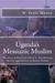 Uganda's Messianic Muslim