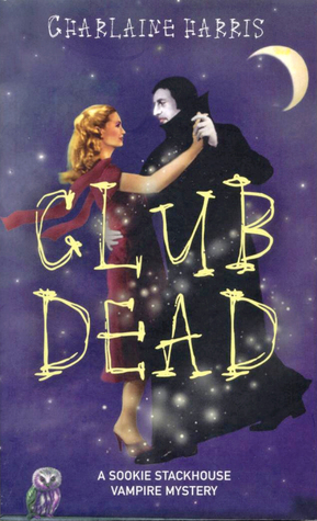 Club Dead (Sookie Stackhouse, #3)