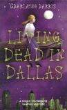 Download Living Dead in Dallas (Sookie Stackhouse, #2)