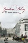 Mi perverso marqués by Gaelen Foley