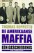 De Amerikaanse maffia: Een geschiedenis