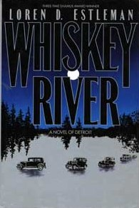 Whiskey River by Loren D. Estleman