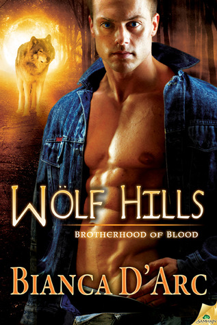 Wolf Hills (Tales of the Were: Brotherhood of Blood #6)