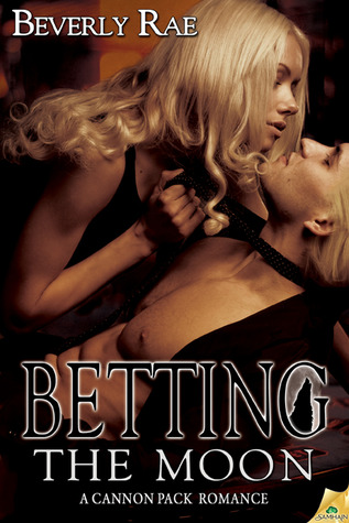 Betting the Moon by Beverly Rae