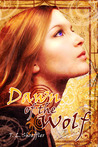 Dawn of the Wolf (Wolves of Black River, #3)
