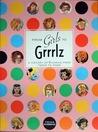 From Girls to Grrrlz by Trina Robbins