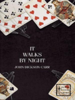 It Walks by Night (Henri Bencolin, #1)