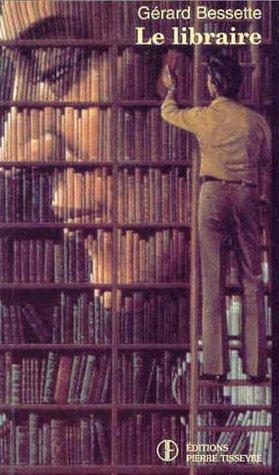 Le Libraire by Gérard Bessette