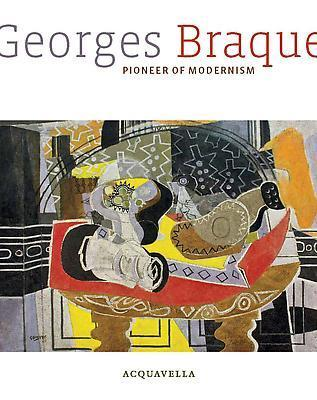 Georges Braque: Pioneer of Modernism