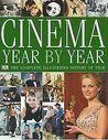 Cinema Year by Year 1894-2006