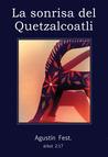 La sonrisa del quetzalcoatli.