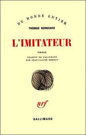 L'Imitateur by Thomas Bernhard
