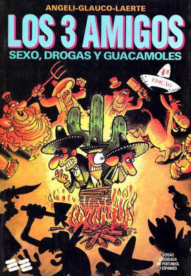 Los 3 Amigos - Sexo, Drogas y Guacamoles
