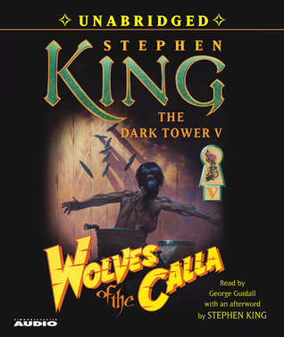 Wolves of the Calla(The Dark Tower 5)