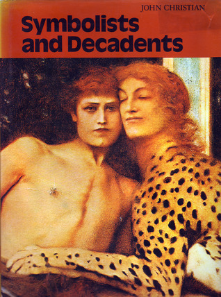 Symbolists And Decadents