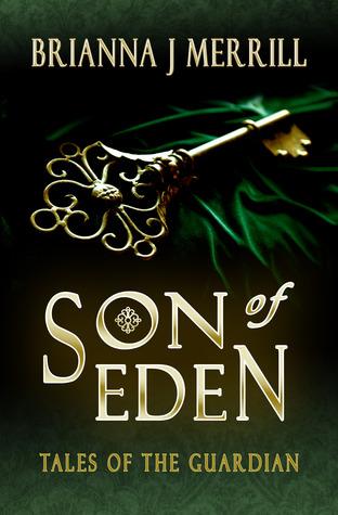 Son of Eden by Brianna J. Merrill