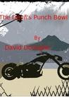 The Devil's Punch Bowl (Cave Man's Action Adventure Series)
