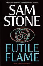 Futile Flame (Vampire Gene, #2)