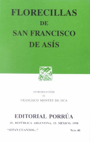 Florecillas. (sepan cuantos, #40) by Francis Of Assisi