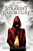 The Straight Razor Cure(Low Town 1)