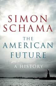 The American Future by Simon Schama