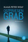 Ostfriesengrab (Ann Kathrin Klaasen, #3)
