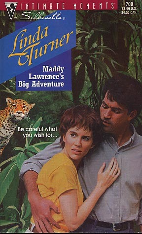 Maddy Lawrence's Big Adventure by Linda Turner