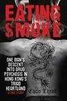 Eating Smoke by Chris Thrall