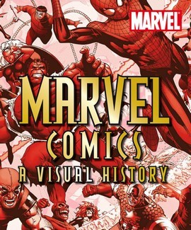 Marvel Comics: A Visual History