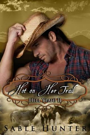 Hot On Her Trail by Sable Hunter