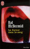 La Fureur Dans Le Sang by Val McDermid