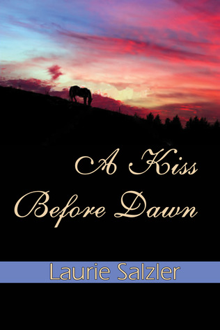 A Kiss Before Dawn by Laurie Salzler