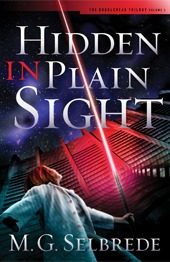 Hidden In Plain Sight (The Bubblehead Trilogy, Vol. 1)