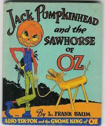 Jack Pumpkinhead and the Sawhorse of Oz