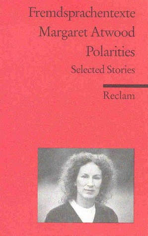 Polarities. Selected Stories
