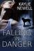 Falling In Danger