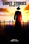 Ghost Stories Western Style