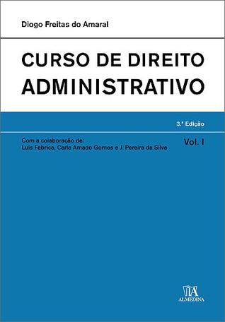 Curso de Direito Administrativo (Direito Administrativo, #1)