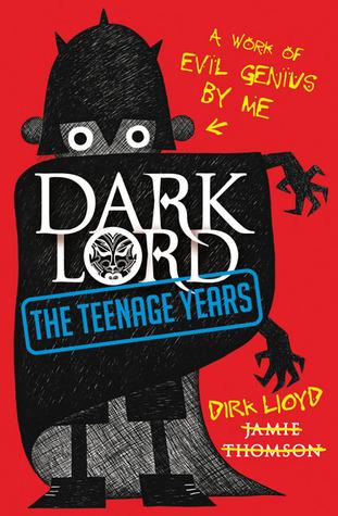 Dark Lord by Jamie Thomson