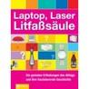 Laptop Laser Litfaßsäule: Die genialen Erfindungen des Alltags und ihre faszinierende Geschichte