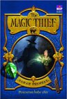 The Magic Thief - Pencarian Batu Sihir by Sarah Prineas
