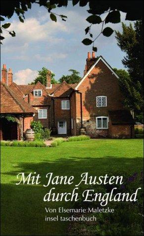 Mit Jane Austen Durch England by Elsemarie Maletzke