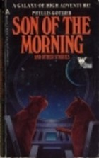 Son of the Morning and Other Stories