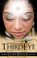 Through the Third Eye (Third Eye Trilogy, #1)
