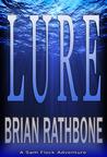 Lure by Brian Rathbone