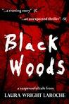 Black Woods (BlackWoods Series, #1)
