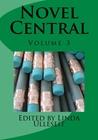 Novel Central 3  (Novel Central, #3)