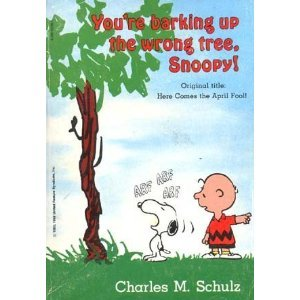 You're Barking Up The Wrong Tree, Snoopy!