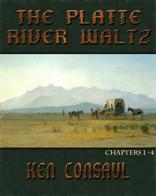 The Platte River Waltz, introductory cha...